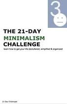 The 21 Day Minimalism Challenge